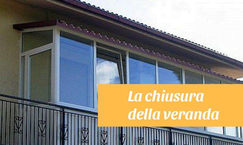 La chiusura della veranda certo edilizia energetica for Balcone chiuso da vetrate