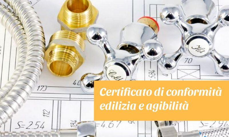 certificato di conformità edilizia e agibilità