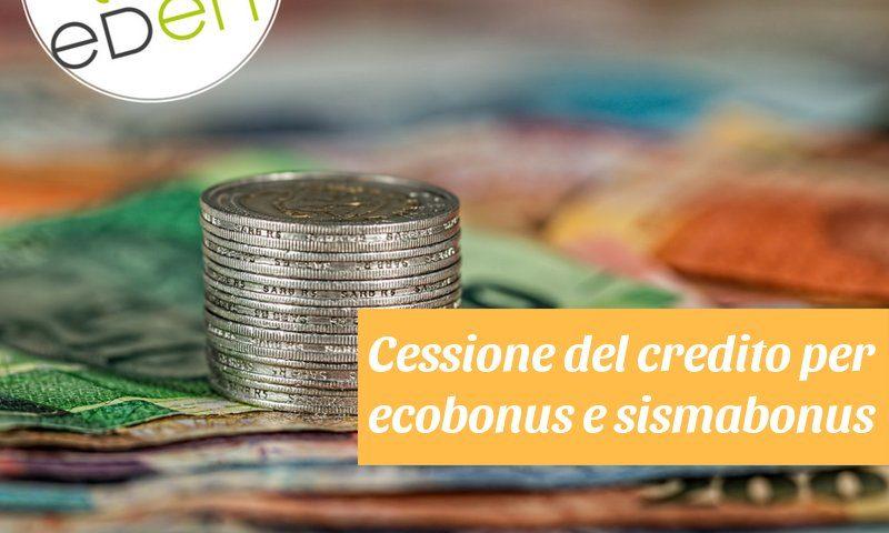 cessione del credito per econbonus e sismabonus