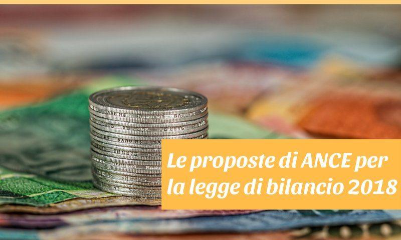 le proposte di ANCE per la legge bilancio 2018