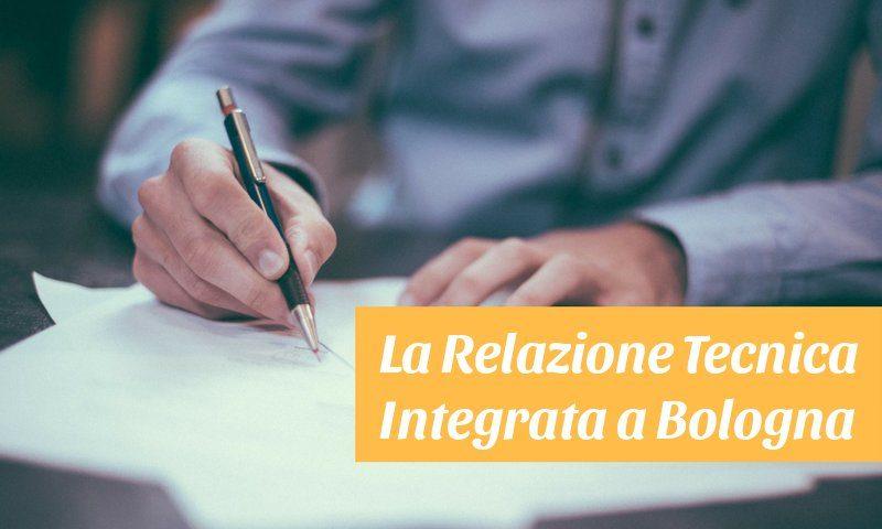 La RelazioneTecnica Integrata a Bologna