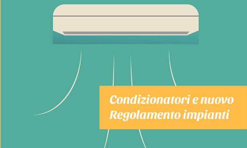 condizionatori e nuovo regolamento