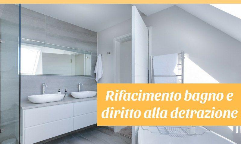 Se rifaccio il bagno ho diritto alla detrazione certo edilizia energetica - Manutenzione straordinaria bagno ...