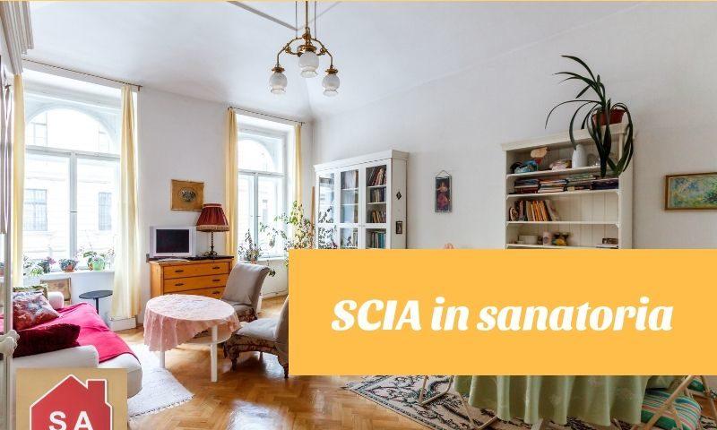 SCIA in sanatoria