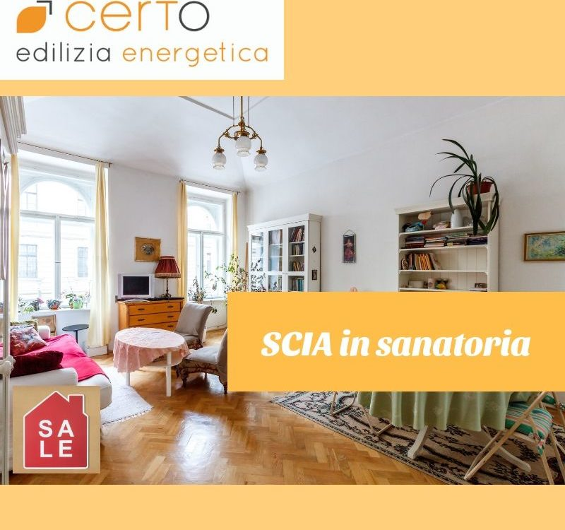SCIA in sanatoria