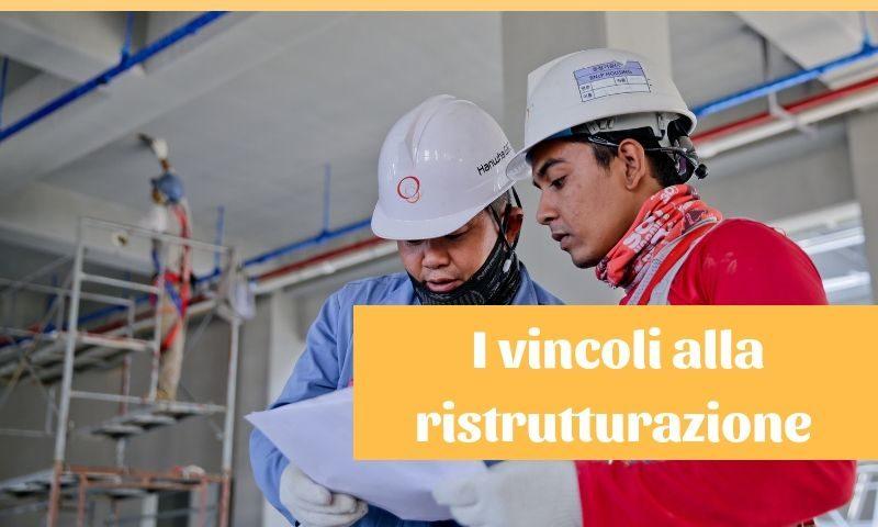 vincoli alla ristrutturazione
