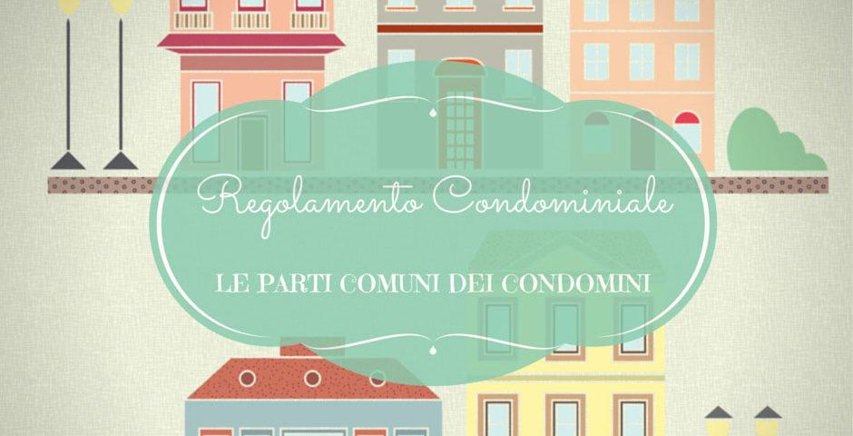 le parti comuni dei condomini